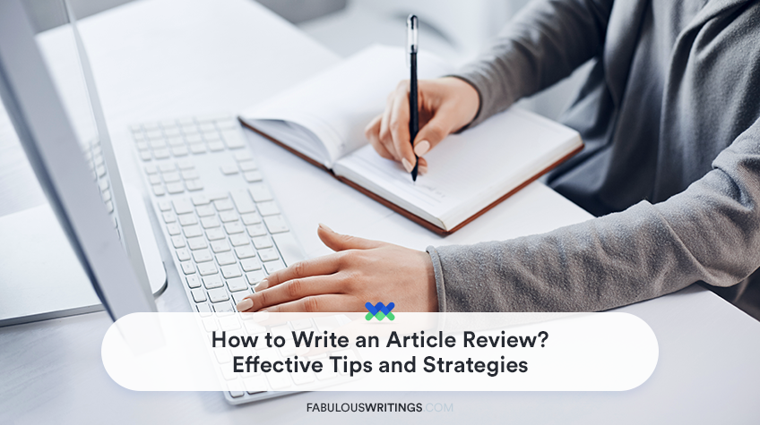 How to Write an Article Review? Effective Tips and Strategies